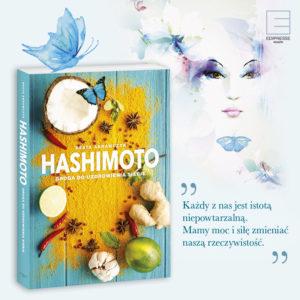 """Dzisiaj premiera mojej książki ,, Hashimoto. Droga do uzdrowienia siebie""""    A Ja?"""